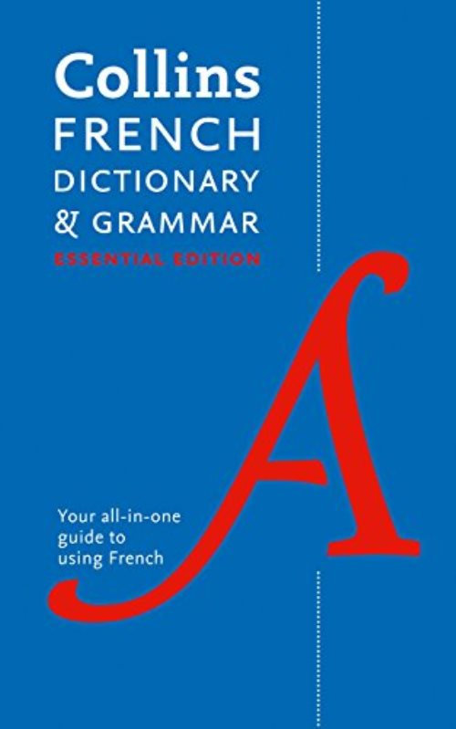 Collins French Dictionary and Grammar : Essential Edition
