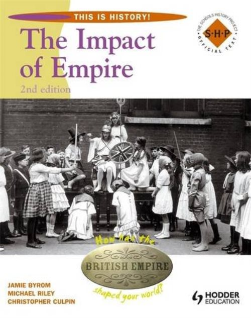 This Is History: Impact of Empire 2nd Edition Pupil's Book