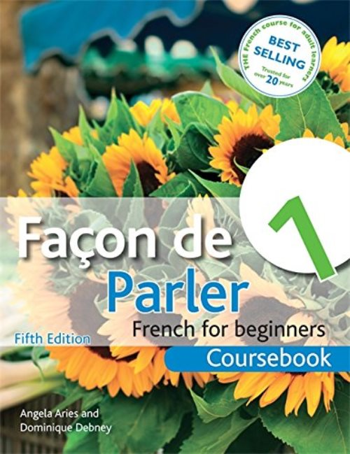 Facon de Parler 1 French for Beginners: Coursebook 5th edition