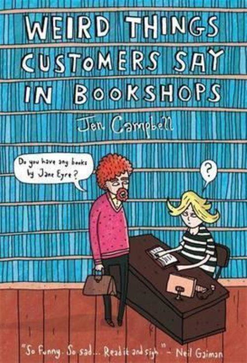 Wird Things Customers Says in Bookshops