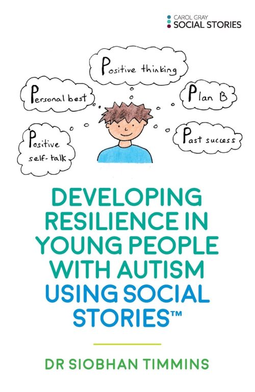 Developing Resilience in Young People with Autism using Social Stories