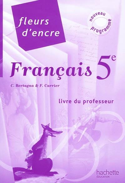 Francais 3e Nouveau Programme Bertagna Chantal Librairie