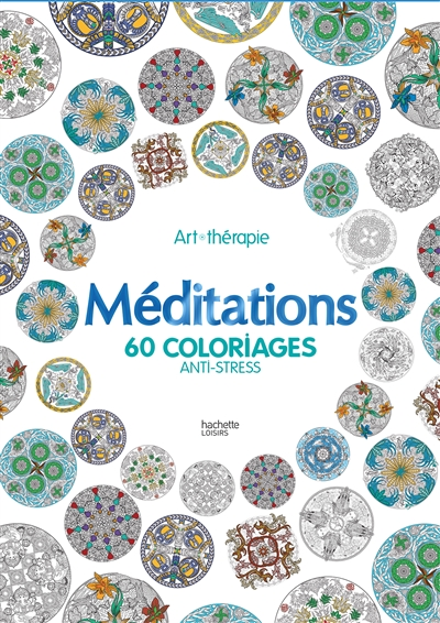 Meditations - 60 coloriages anti-stress