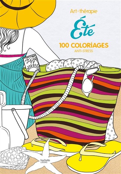 Eté: 100 coloriages anti-stress