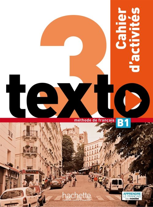 Texto 3 : cahier d'activites + cd audio