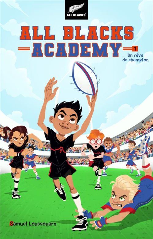 All Blacks Academy - tome 1 - un rêve de champion