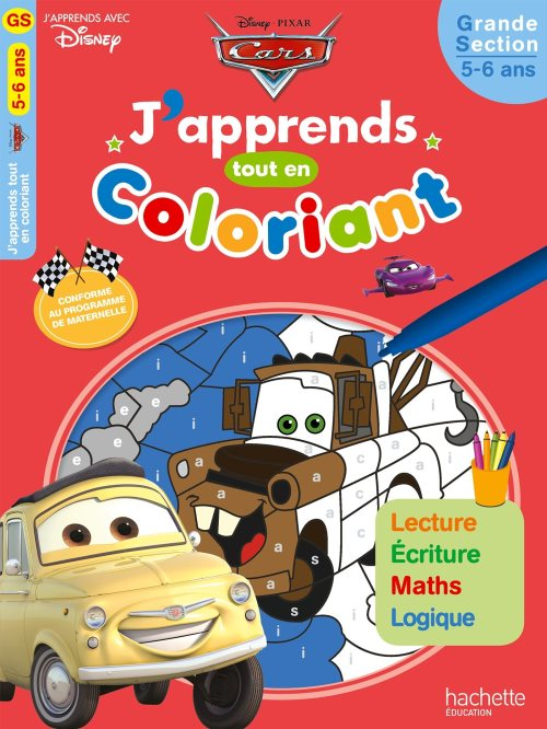 Cars : J'apprends tout en coloriant GS