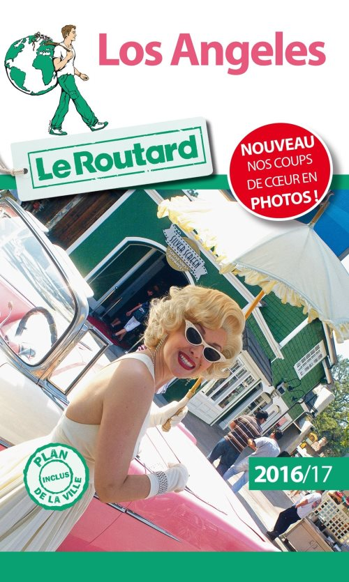 Guide du routard los angeles 2016/17