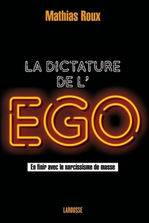 La dictature de l'ego