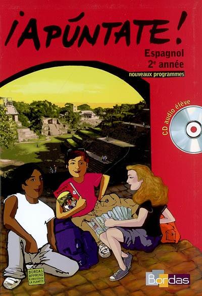 Apuntate Espagnol 2e Annee Acosta Luna Carmen Librairie
