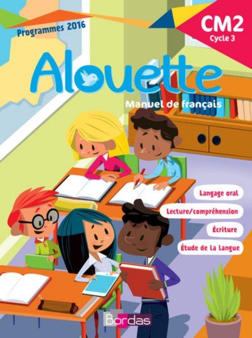 Alouette Francais Cm2 Librairie La Page