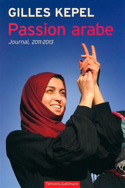 Passion arabe - journal, 2011-2013