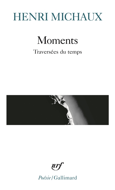 Moments - traversees du temps