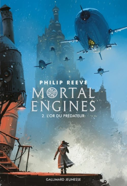 Mortal Engines, tome 2 : L'or du prédateur