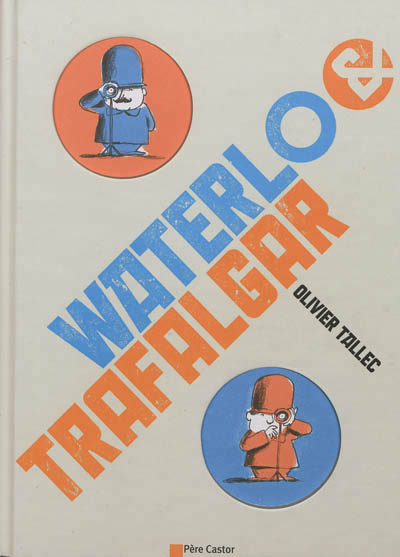 Waterlo & Trafalgar