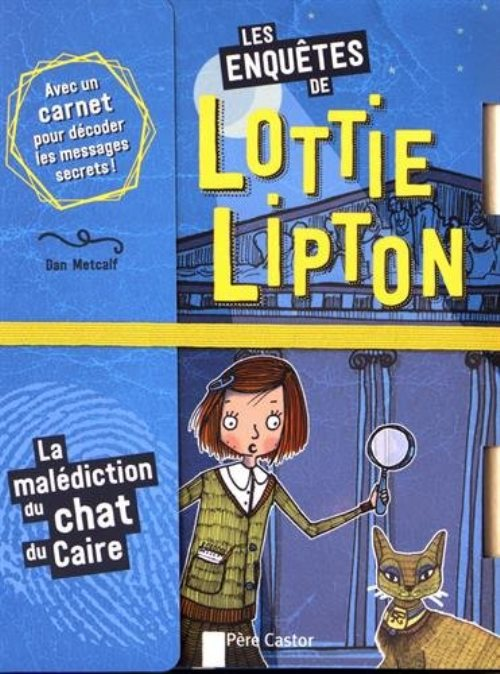 Les enquêtes de Lottie Lipton : La malédiction du chat du Caire