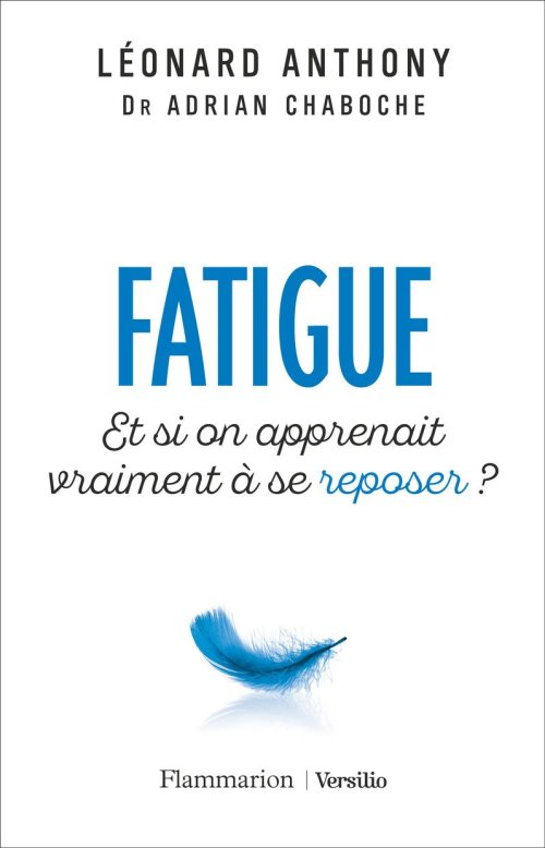 Fatigue - Et si on apprenait vraiment à se reposer ?