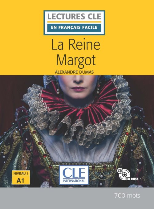 La Reine Margot Niveau A1 + CD