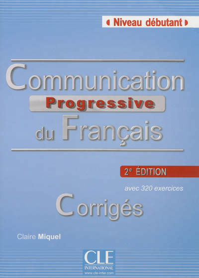 Corriges communication progressive du francais debutant 2ed
