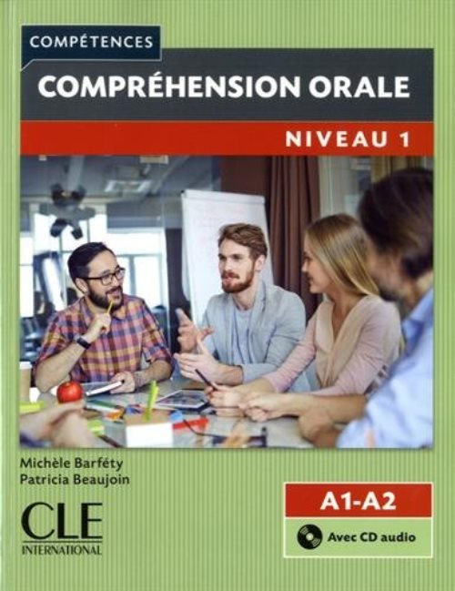 Comprehension orale fle niveau 1 + cd audio 2e edition