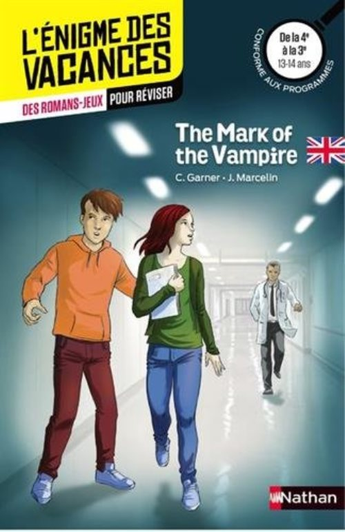 The Mark of the Vampire - Cahier de vacances (de la 4e à 3e)