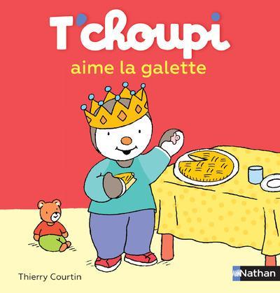 T 39 choupi aime la galette courtin thierry librairie la page - T choupi aime la galette ...