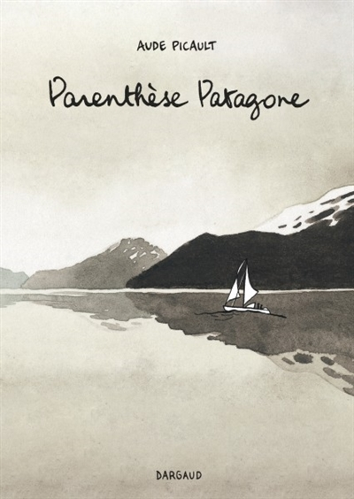 Carnet patagon - parenthese patagone - tome 0 - parenthese patagone