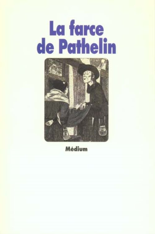 Farce de Pathelin (la)