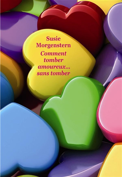 Comment tomber amoureux... sans tomber (gf)