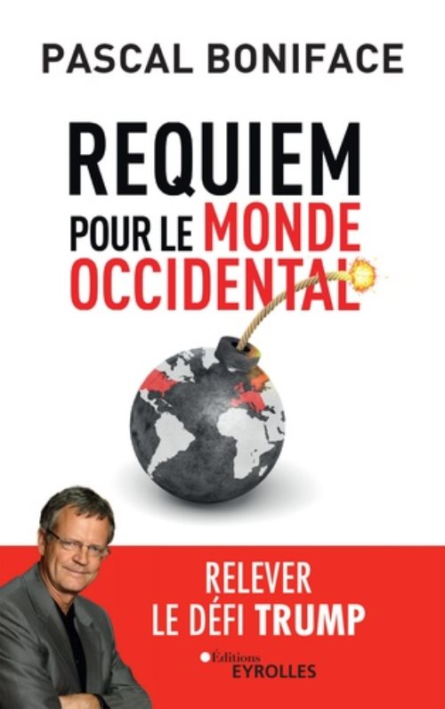 Requiem pour le monde occidental - relever le defi trump