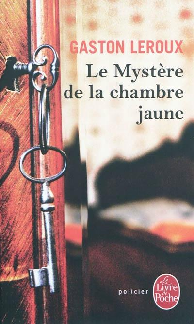 Le myst re de la chambre jaune leroux gaston librairie - Le mystere de la chambre jaune resume ...