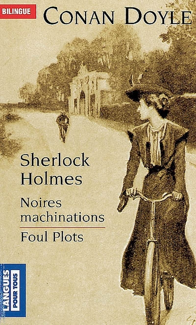 Sherlock holmes - noires machinations / foul plots