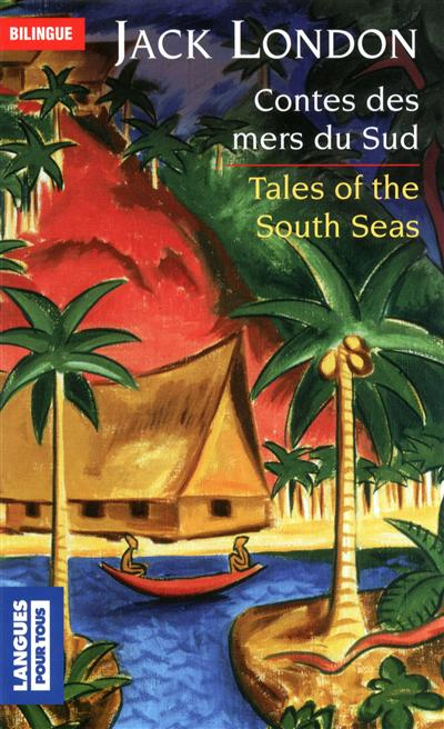 Contes des mers du sud - tales of the south seas
