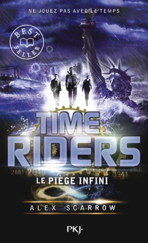 Time riders - tome 9 : Le piège infini