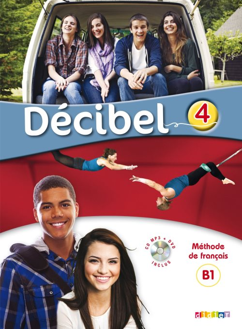 Decibel 4 niveau B1.1 (Livre + CD mp3 + DVD)