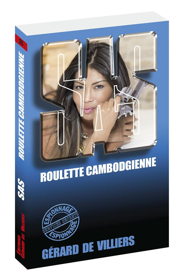 Roulette cambodgienne : SAS