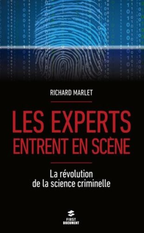 Les experts entrent en scène, La révolution de la science criminelle