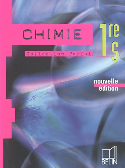 Chimie - 1re s - manuel eleve