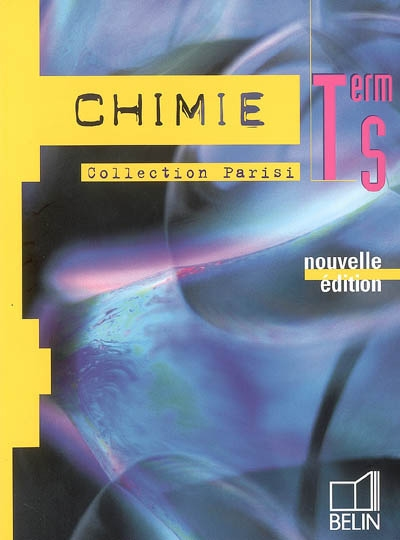 Chimie - term s (2006) - manuel eleve