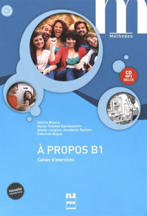 A propos B1 : Cahier d'exercices (1CD audio MP3)