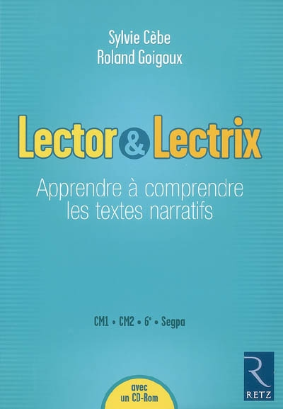 Lector & lectrix (fichier + cd-rom)