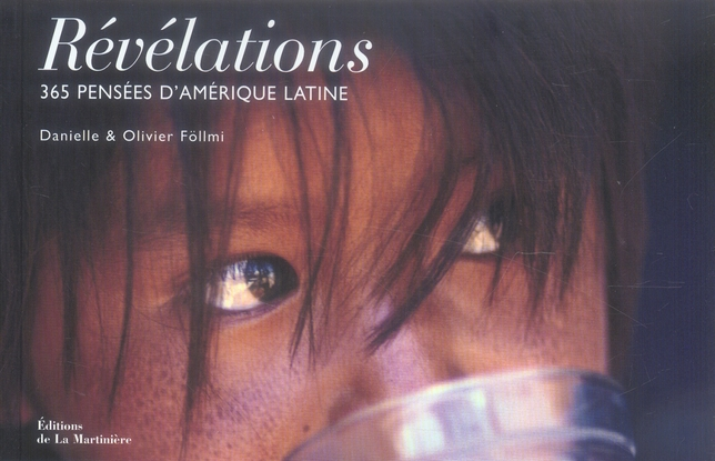 Revelations, 365 pensees d'amerique latine