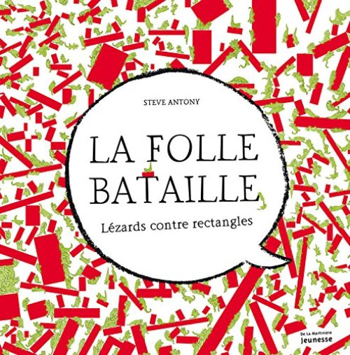 La folle Bataille - Lézards contre rectangles