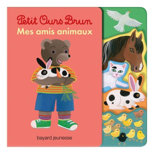 Petit ours brun : mes amis animaux
