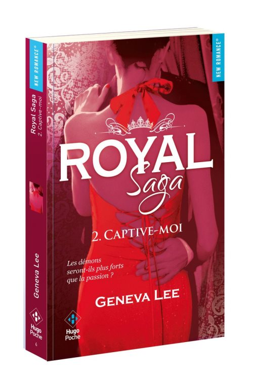 Royal Saga, Vol. 2 : Captive-moi