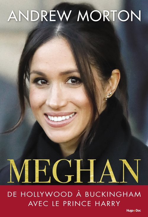 Meghan - De Hollywood à Buckingham avec le Prince Harry