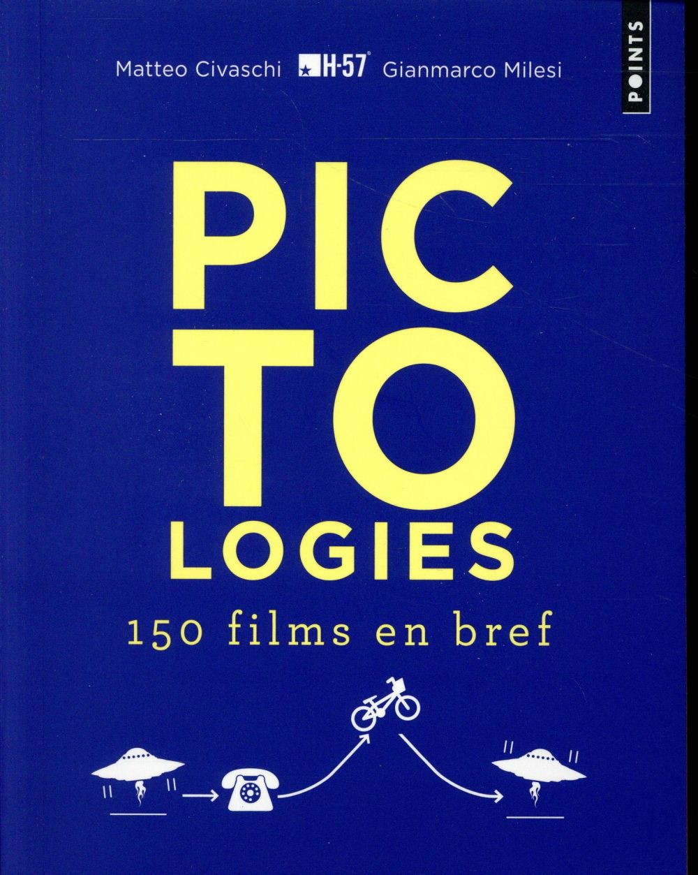 Pictologies : 150 films en bref