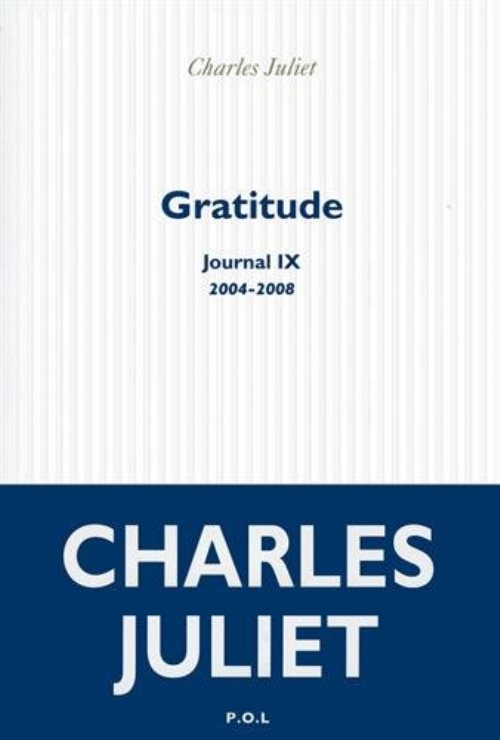Journal, IX : Gratitude : 2004-2008