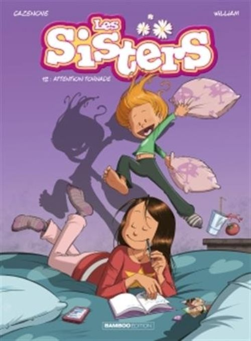 Les Sisters tome 12 : Attention tornade