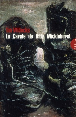 La Cavale de Billy Micklehurst